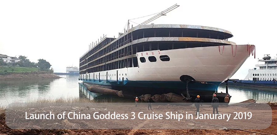Launch of China Goddess 3 Cruise Ship in January 2019